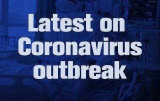Latest on Coronavirus outbreak